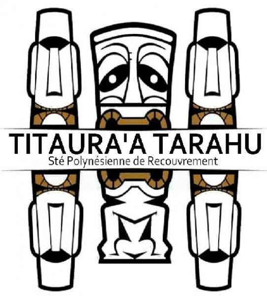 Titaura'a Tarahu - Sté Polynésienne de Recouvrement