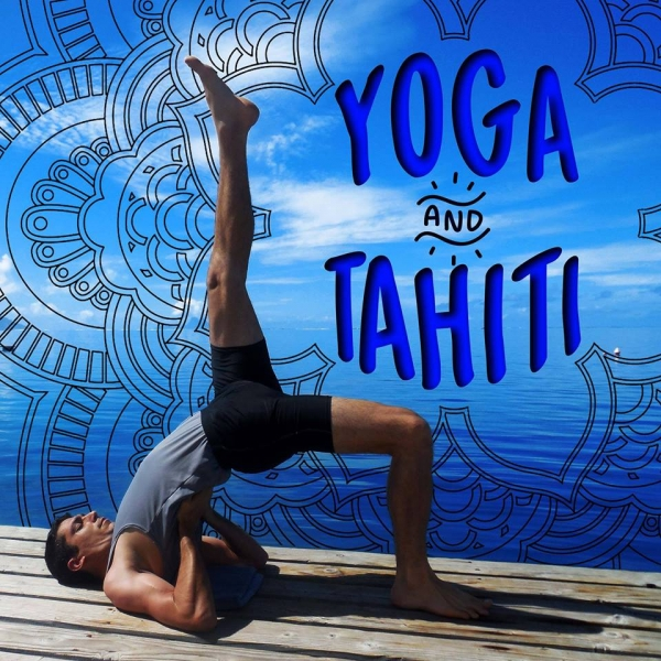 Yoga and Tahiti